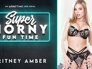 Britney Amber in Britney Amber - Super Horny Fun Time